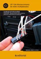 (i.b.d.)mantenimiento de redes multiplexadas. tmvg0209   mantenimiento de sistemas electricos y electronicos de vehiculos 9788415730811