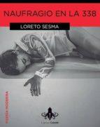 naufragio en la 338-loreto sesma-9788415786511