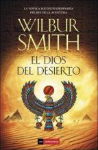 el dios del desierto wilbur smith 9788415945611