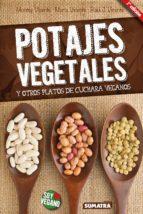 potajes vegetales y otros platos de cuchara veganos (2ª ed.) montse vicente maria vicente raul j. vicente 9788416336111