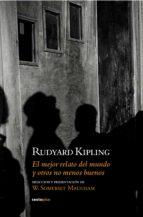 el mejor relato del mundo y otros no menos buenos (ebook)-rudyard kipling-9788416358311