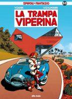 spirou y fantasio 53: la trampa viperina fabien velhmann 9788416507511