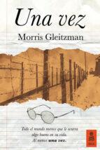 una vez-morris gleitzman-9788416523511