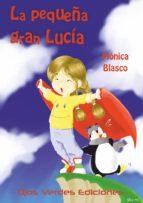 la pequeña gran lucía (ebook)-mónica blasco cano-9788416524211