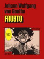 fausto (el manga)-johann wolfgang von goethe-9788416540211