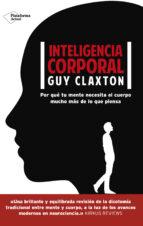 inteligencia corporal guy claxton 9788416820511