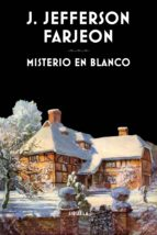 misterio en blanco-j. jefferson farjeon-9788416854011