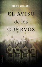 el aviso de los cuervos (ebook)-raquel villaamil-9788416867011