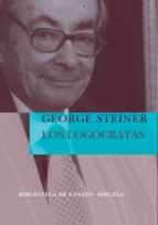 los logócratas (ebook) george steiner 9788416964611