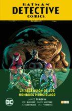 batman: detective comics (vol. 01): la ascension de los hombres murcielago james tynion iv 9788417722111