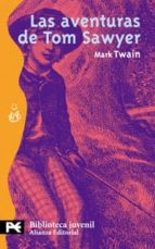las aventuras de tom sawyer mark twain 9788420636511