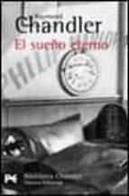 el sueño eterno (serie philip marlowe 1) raymond chandler 9788420672311