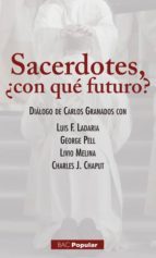 El libro de Sacerdotes ¿con que futuro? autor CARLOS Y OTROS GRANADOS DOC!
