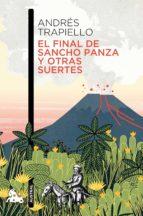 el final de sancho panza y otras suertes-andres trapiello-9788423351411