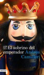 el sobrino del emperador-andrea camilleri-9788423354511