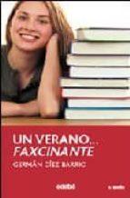 Un verano faxcinante FB2 EPUB por German diez barrio 978-8423644711