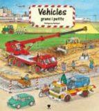 vehicles grans i petits marie metzger 9788424612511