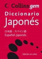 collins gem diccionario japones: (español japones, japones españo l) 9788425343711