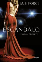 escándalo (celebrity 1) (ebook) m.s. force 9788425355011