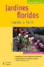 jardines floridos : rapido y facil esther herr 9788425517211