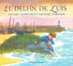 el delfin de luis-michael morpurgo-michael foreman-9788426134011