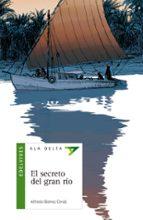 el secreto del gran rio alfredo gomez cerda 9788426351111