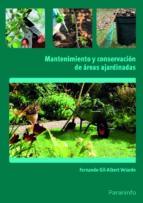 mantenimiento y conservacion de areas ajardinadas fernando gil albert velarde 9788428332811