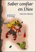 saber confiar en dios-carol ann morrow-9788428521611