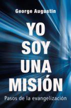 yo soy una misión (ebook)-george augustin-9788429328011