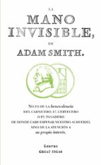 la mano invisible (great ideas) adam smith 9788430601011