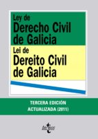 ley de derecho civil de galicia = lei de dereito civil de galicia (3ª ed actualizada) (ed. bilingüe castellano gallego) fernando jose lorenzo merino 9788430953011