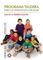programa taldeka para la convivencia escolar jose luis de la herran gascon 9788433024411