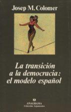 la transicion a la democracia: el modelo español-josep m. colomer-9788433905611