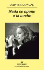 NADA SE OPONE A LA NOCHE (EBOOK)