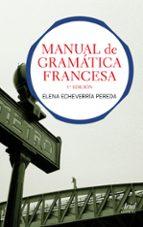 manual gramatica francesa (3ª ed.)-elena echavarria pereda-9788434413511