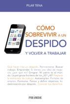 cómo sobrevivir a un despido (ebook)-pilar tena-9788436829211