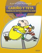 cariño y teta. manual de instrucciones del bebe: para torpes-rosa jove-rosa maria jove montanyola-9788441528611