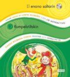 el enano saltarin = rumpelstitskin (cuentos de siempre bilingüe) (incluye cd interactivo)-9788444146911