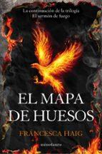 el mapa de huesos (sermon de fuego ii)-francesca haig-9788445003411