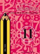 cuaderno de matematicas 11 (primaria) eusebio sanchez martin 9788446019411