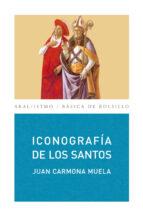iconografia de los santos juan carmona muela 9788446029311