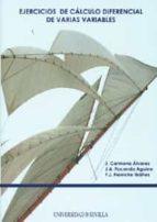 ejercicios de calculo diferencial de varias variables j. carmona álvarez 9788447209811
