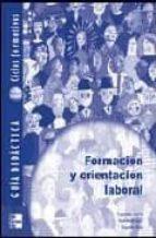 formacion y orientacion laboral, ciclos formativos, grado superio r. guia didactica-9788448142711