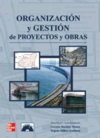 organizacion y gestion de proyectos y obras german martinez aznar 9788448156411