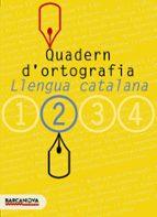 quadern d ortografia: llengua catalana (2º eso)-9788448917111