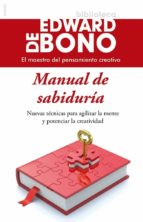 manual de sabiduria edward de bono 9788449328411