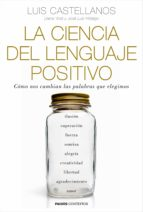 la ciencia del lenguaje positivo (ebook) diana yoldi jose luis hidalgo 9788449332111