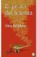 el genio del idioma-alex grijelmo-9788466316811