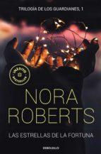las estrellas de la fortuna (trilogia de los guardianes 1)-nora roberts-9788466343411