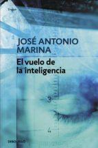 el vuelo de la inteligencia (ebook)-jose antonio marina-9788466344111